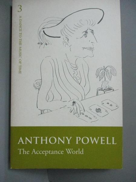 【書寶二手書T3/原文小說_NCQ】The Acceptance World: Vol 3 (Dance to the Music of Time)_Anthony Powell