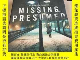 二手書博民逛書店Missing,罕見Presumed 書後有字跡Y23470 S