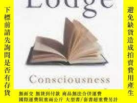 二手書博民逛書店Consciousness罕見And The Novel-意識與小說Y436638 David Lodge G