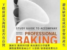 二手書博民逛書店Student罕見Study Guide to accompany Professional Baking, 7t