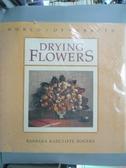 【書寶二手書T2/美工_QIQ】Drying Flowers_Barbara Radcliffe Rogers