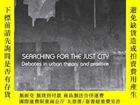 二手書博民逛書店Searching罕見For The Just CityY255562 Marcuse, Peter Rout