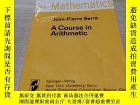 二手書博民逛書店a罕見course in arithmeticY211464 [法]賽瑞 著 BX 出版1981