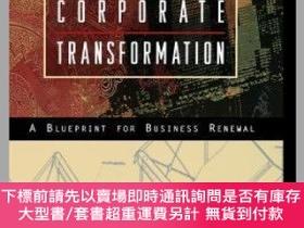 二手書博民逛書店預訂Leading罕見Corporate Transformation: A Blueprint For Busi