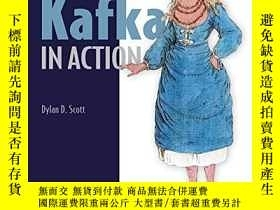 二手書博民逛書店Kafka罕見In ActionY255562 Dylan Scott Manning Publication
