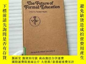 二手書博民逛書店The罕見Future of Formal Education
