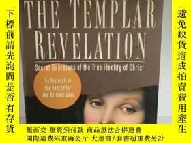 二手書博民逛書店The罕見Templar Revelation: Secret