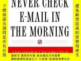 二手書博民逛書店Never罕見Check E-mail In The MorningY256260 Julie Morgens