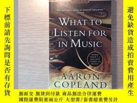 二手書博民逛書店what罕見to listen for in musicY227