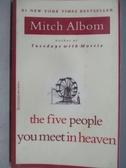 【書寶二手書T1/原文小說_MNF】The Five People You meey in Heaven_Mitch Albom