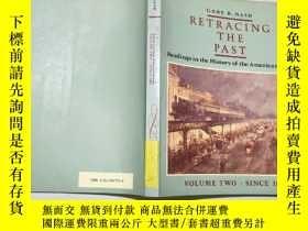 二手書博民逛書店英文原版RETRACING罕見THE PAST(READINGS IN THE HISTORY OF THE AM