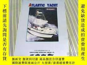 二手書博民逛書店ATLANTIC罕見YACHT (Atlantic 31 、34 、37 大西洋系列遊艇)產品介紹Y2514