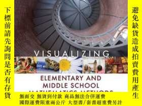 二手書博民逛書店Visualizing罕見Elementary and Middle School Mathematics Met