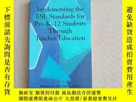 二手書博民逛書店Implementing罕見the ESL Standards for Pre-K-12 Students Thr
