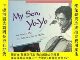 二手書博民逛書店My罕見Son, Yo-yoY255562 Marina Ma Chinese University Pres