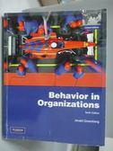 【書寶二手書T4/財經企管_XCN】Behavior in Organizations._Jerald Greenber