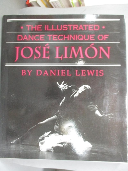 【書寶二手書T8/大學藝術傳播_YDF】The Illustrated Dance Technique of Jose Limon_Lewis, Daniel