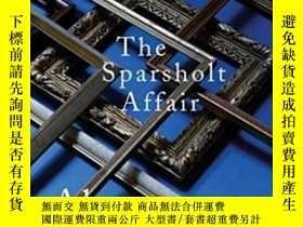 二手書博民逛書店The罕見Sparsholt Affair-斯巴肖爾特事件Y436638 Alan Hollinghurst
