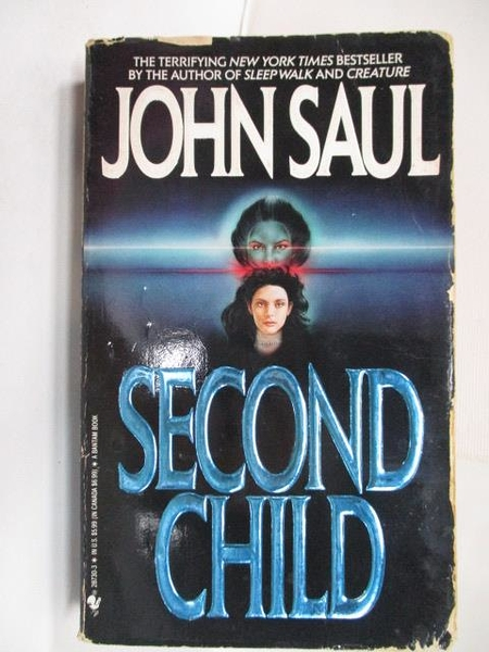 【書寶二手書T3/原文小說_C9A】Second Child_John Saul