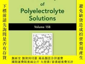 二手書博民逛書店Physical罕見Chemistry of Polyelectrolyte Solutions, Volume