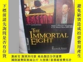 二手書博民逛書店The罕見Immortal Eight: American Pa