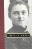 二手書博民逛書店 《The Story of a Life: St. Theresa of Lisieux》 R2Y ISBN:0060630965│Harper Collins