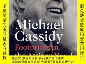 二手書博民逛書店michael罕見cassidy footprints in the african sand my life &
