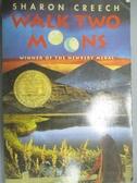 【書寶二手書T7/原文小說_KMR】Walk Two Moons_CREECH