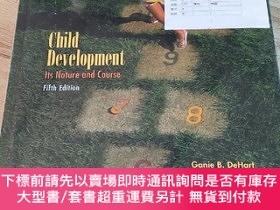 二手書博民逛書店【外文原版】Child罕見Development Its Nature and Course Fifth Edit