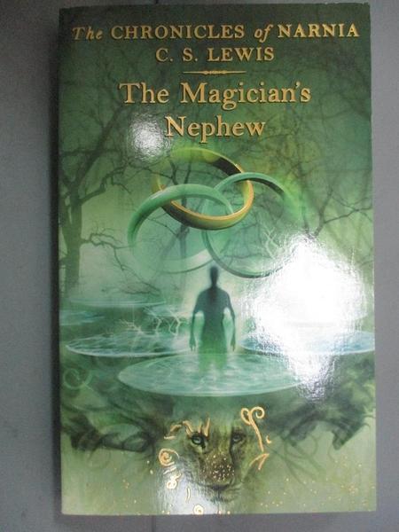 【書寶二手書T1/原文小說_LLK】The Magician s Nephew_C. S. LEWIS