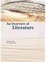 二手書博民逛書店 《Overview of Literature》 R2Y ISBN:9574453014│廖本瑞,梁淑芳