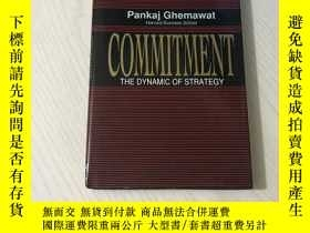 二手書博民逛書店commitment罕見the dynamic of strategyY20850 pankaj ghemaw