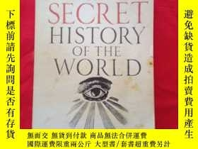 二手書博民逛書店THE罕見SECRET HISTORY PF THE WORLD.Y267268 MARK BOOTH