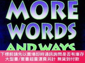 二手書博民逛書店Words,罕見More Words and Ways to Use ThemY255174 Lougheed