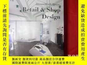 二手書博民逛書店DreamWork罕見Sapce:Retail & Shop D