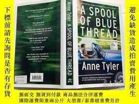二手書博民逛書店Anne罕見Tyler A Spool of Blue Thread 英文原版小說 藍線軸 安妮·泰勒(Anne