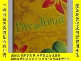 二手書博民逛書店英語原版罕見Breadfruit by Celestine Hi