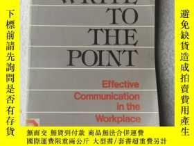 二手書博民逛書店Write罕見to the point: effective c