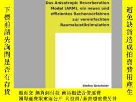 二手書博民逛書店Das罕見Anisotropic Reverberation Model (Arm)Y405706 Stefa