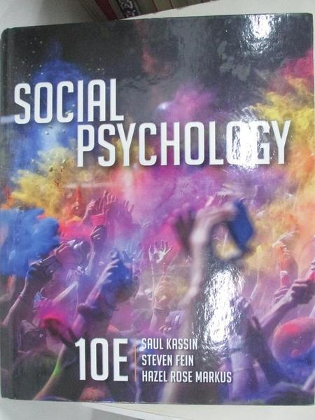 【書寶二手書T9/餐飲_DUX】Social Psychology_Kassin, Saul/ Fein, Steven/ Markus, Hazel Rose