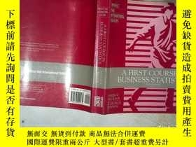 二手書博民逛書店A罕見FIRST COURSE IN BUSINESS STATISTICS SIXTH EDITION 商業統計