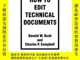 二手書博民逛書店How罕見To Edit Technical Documents: Workbook-如何編輯技術文檔:工作簿