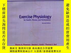 二手書博民逛書店Exercise罕見Physiology For Health, Fitness And Performance奇