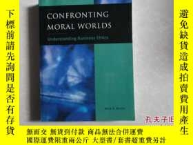 二手書博民逛書店CONFRONTING罕見MORAL WORLDS: Under