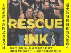 二手書博民逛書店Rescue罕見Ink: How Ten Guys Saved Countless Dogs and Cats,