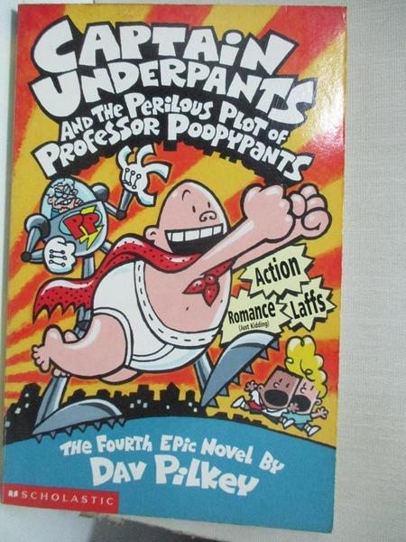 【書寶二手書T3/原文小說_GFB】Captain Underpants and the Perilous Plot of Professor Poopypants_Dav Pilkey