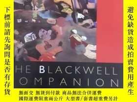 二手書博民逛書店英文原版:The罕見Blackwell companion to
