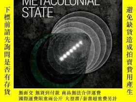 二手書博民逛書店The罕見Metacolonial State: Pakistan, Critical Ontology, and