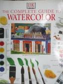 【書寶二手書T5/藝術_WEZ】The Complete Guide to Watercolor_Smith, Ray/