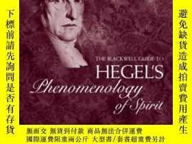 二手書博民逛書店The罕見Blackwell Guide To Hegel s Phenomenology Of Spirit (